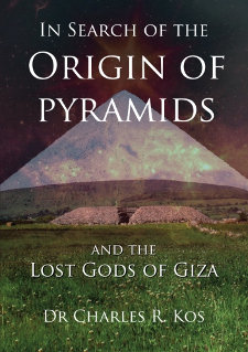 In Search of the Origin of Pyramids and the Lost Gods of Giza.
